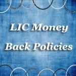 Lic Money Back Policies