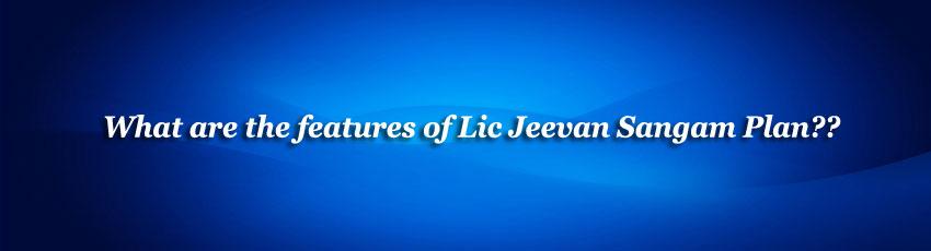 Lic Jeevan Sangam Plan