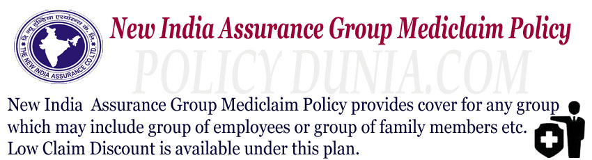 New India Assurance Group Mediclaim Policy Image