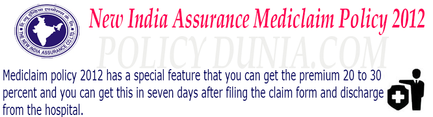 New India Assurance Mediclaim policy 2012 image