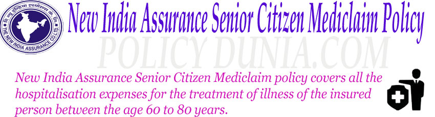New India Assurance Senior Citizen Mediclaim policy image