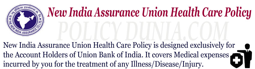New India Assurance Union Health Care Image