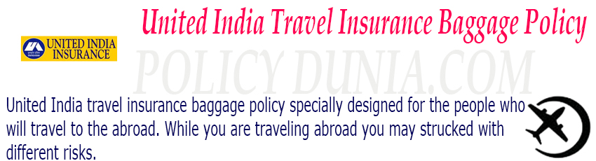 United India travel insurance baggage policy image