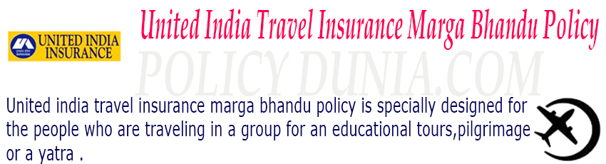 United India travel insurance marga bhandu policy image