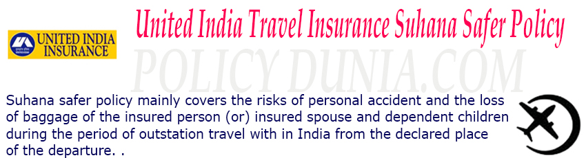 United india travel insurance suhana safer policy