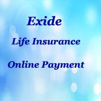 Exide Life Insurance Online Payment | Pay Premium Online