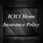 ICICI Home Insurance Policy