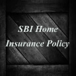 SBI Home Insurance Policy
