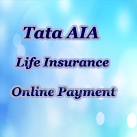 Tata AIA Online payment | Buy Policy, Pay Premium Online