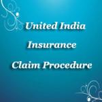 United India Insurance Claim Procedure
