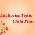 Edelweiss Tokio Child Plan
