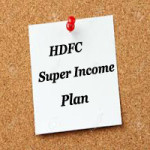 HDFCSuper Income Plan | HDFC Money Back Plan – Review, Benefits, Features