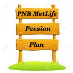 PNB MetLife Pension plan